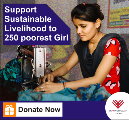 provide sustainable livelihood to 250 poorest girl